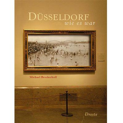 Für weitere Info hier klicken. Artikel: Buch Düsseldorf so wie es war