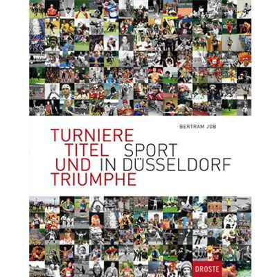 Für weitere Info hier klicken. Artikel: Buch Düsseldorf Turniere, Titel und Triumphe