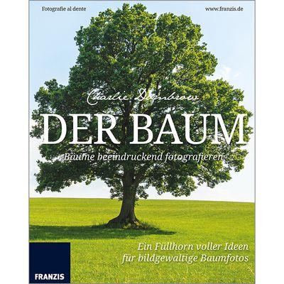 Für weitere Info hier klicken. Artikel: Fotobuch Fotografie al dente - Der Baum - Bäume und Landschaften beeindruckend fotografieren