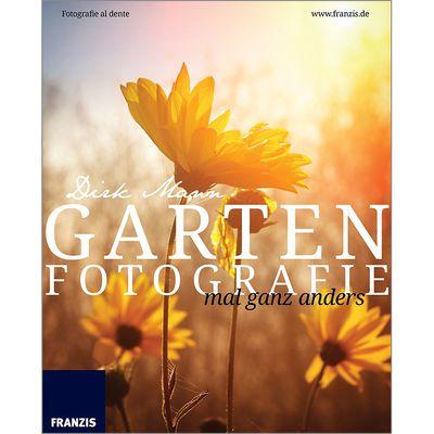 Für weitere Info hier klicken. Artikel: Fotobuch Fotografie al dente - Garten - Blumen und Pflanzen perfekt fotografieren