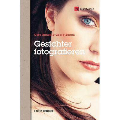 Für weitere Info hier klicken. Artikel: Fotobuch Gesichter fotografieren Ausdrücke einfangen und inszenieren