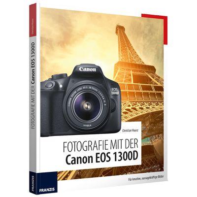 Für weitere Info hier klicken. Artikel: Fotografie mit der Canon EOS 1300D