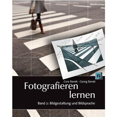 Für weitere Info hier klicken. Artikel: Buch Fotografieren lernen Band 2