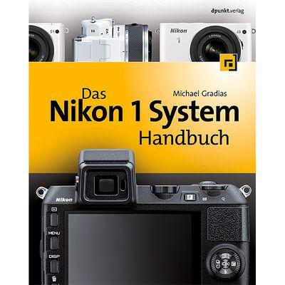 Für weitere Info hier klicken. Artikel: Kamerabuch Das Nikon 1 System Handbuch
