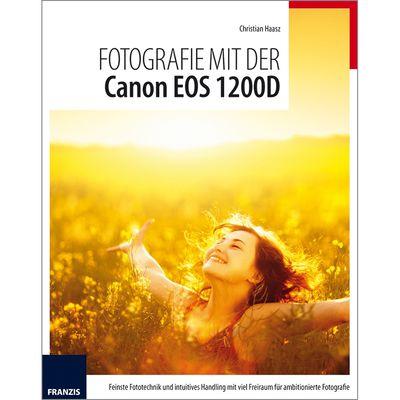 Für weitere Info hier klicken. Artikel: Kamerabuch Fotografie mit der Canon EOS 1200D
