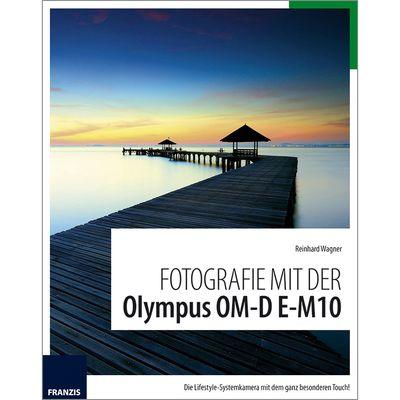 Für weitere Info hier klicken. Artikel: Kamerabuch Fotografie mit der Olympus OM-D E-M10