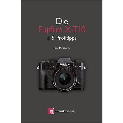 Für weitere Info hier klicken. Artikel: Kamerabuch Fujifilm X-T10