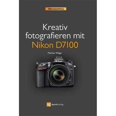 Für weitere Info hier klicken. Artikel: Kamerabuch Kreativ fotografieren mit Nikon D7100