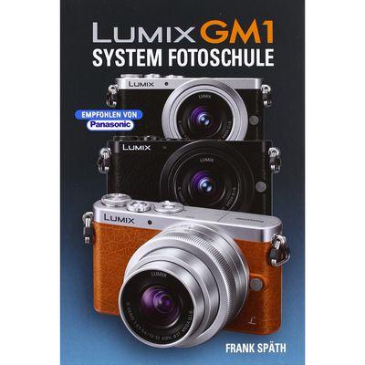 Für weitere Info hier klicken. Artikel: Kamerabuch Lumix GM1 System Fotoschule