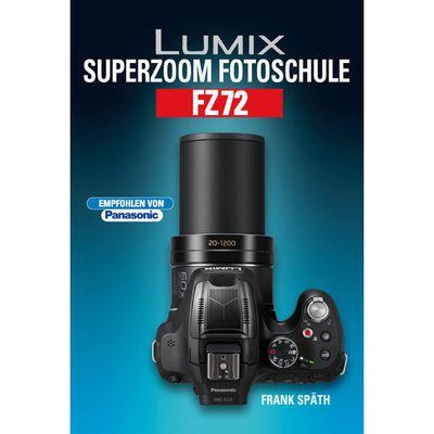 Kamerabuch Lumix Superzoom Fotoschule FZ72 jetztbilligerkaufen