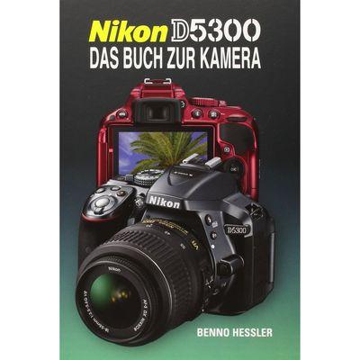 Für weitere Info hier klicken. Artikel: Kamerabuch Nikon D5300
