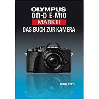 Kamerabuch Olympus OM-D E-M10 Mark III jetztbilligerkaufen