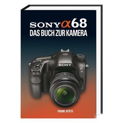 Für weitere Info hier klicken. Artikel: Kamerabuch Sony Alpha 68