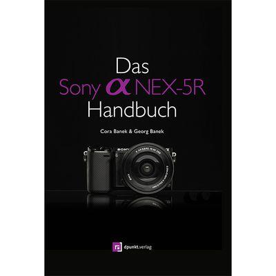 Für weitere Info hier klicken. Artikel: Kamerabuch Sony alpha NEX 5R