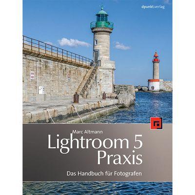 Für weitere Info hier klicken. Artikel: Softwarebuch Lightroom 5 Praxis