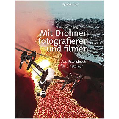 Für weitere Info hier klicken. Artikel: DPUNKT Fotobuch Mit Drohnen fotografieren und filmen (9783864903540)