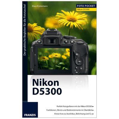 Für weitere Info hier klicken. Artikel: Kamerabuch FotoPocket Nikon D5300