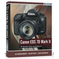 Für weitere Info hier klicken. Artikel: Buch Canon EOS 7D Mark II - Für bessere Fotos von Anfang an!