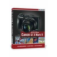 Für weitere Info hier klicken. Artikel: Buch Canon PowerShot G1 X Mark II - Für bessere Fotos von Anfang an!