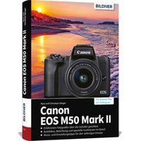 Für weitere Info hier klicken. Artikel: Buch EOS M50 Mark ll - Für bessere Fotos von Anfang an!