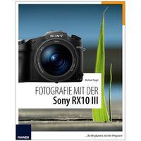 Kamerabuch Fotografie mit der Sony RX10 III