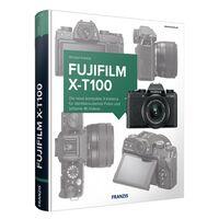 Für weitere Info hier klicken. Artikel: Kamerabuch Fujifilm X-T100
