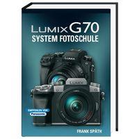 Für weitere Info hier klicken. Artikel: Kamerabuch Lumix G70 Systemfotoschule