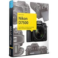 Für weitere Info hier klicken. Artikel: Kamerabuch Nikon D7500