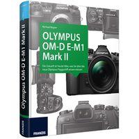 Für weitere Info hier klicken. Artikel: Kamerabuch Olympus OM-D E-M1 Mark II