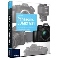 Für weitere Info hier klicken. Artikel: Kamerabuch Panasonic Lumix G81