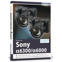 Für weitere Info hier klicken. Artikel: Sony Alpha 6300/Alpha 6000 - Für bessere Fotos von Anfang an!