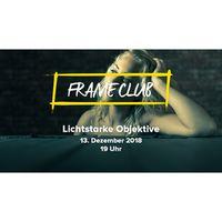 Für weitere Info hier klicken. Artikel: FRAME CLUB Lichtstarke Objektive - Portrait 13.12.18