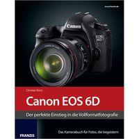 Für weitere Info hier klicken. Artikel: Kamerabuch Canon EOS 6D