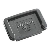 Für weitere Info hier klicken. Artikel: Nikon Okularabdeckung DK-5
