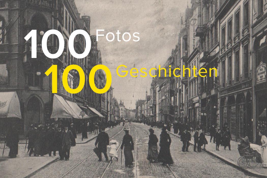100 Fotos 100 Geschichten