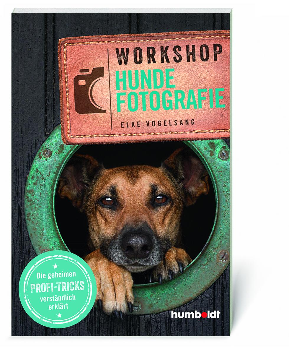 Buch Fotoratgeber Workshop Hundefotografie - Elke Vogelsang