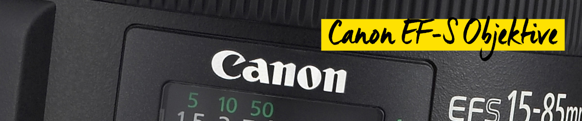 Canon EF-S-Objektive