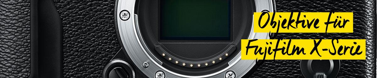 Objektive für Fujifilm X-Serie
