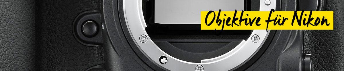 Objektive für Nikon