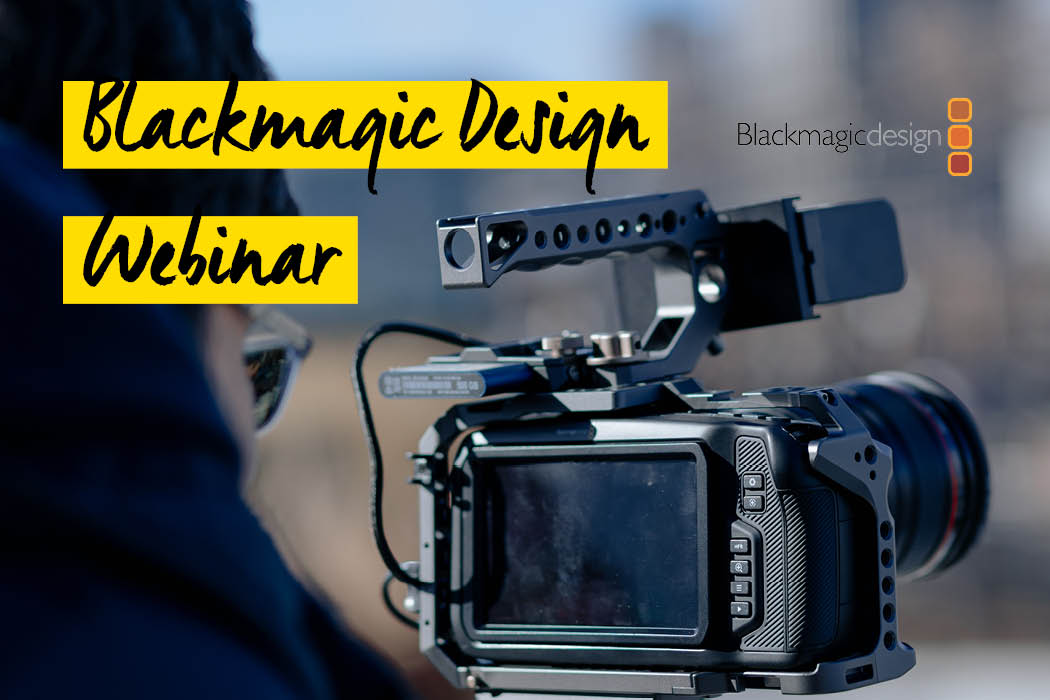 Blackmagic Design Webinar