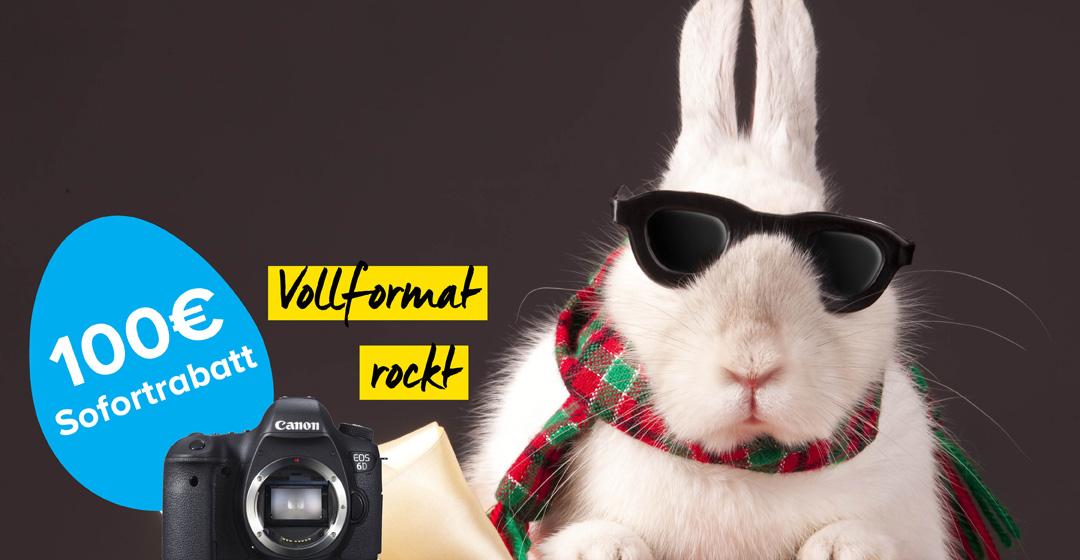Canon EOS 6D Osterrabatt