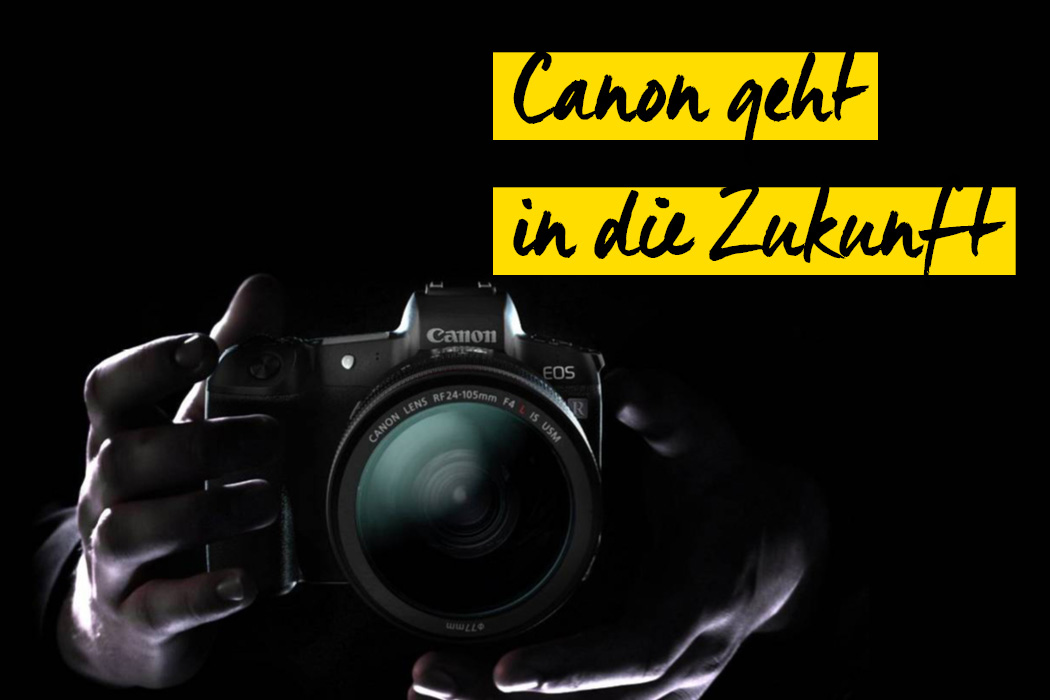 Canon EOS R Neuheit
