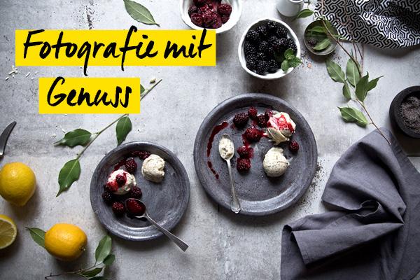 Foodografie - Fotografie mit Genuss