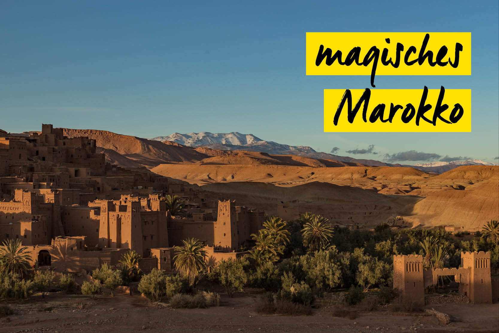 magisches Marokko