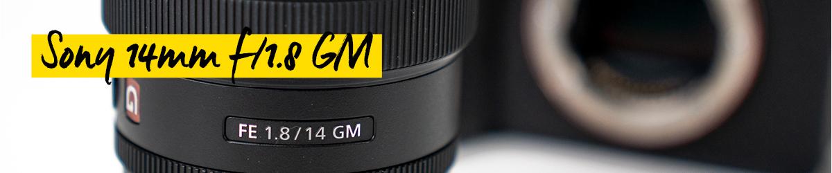 Sony SEL 14mm f/1,8 GM
