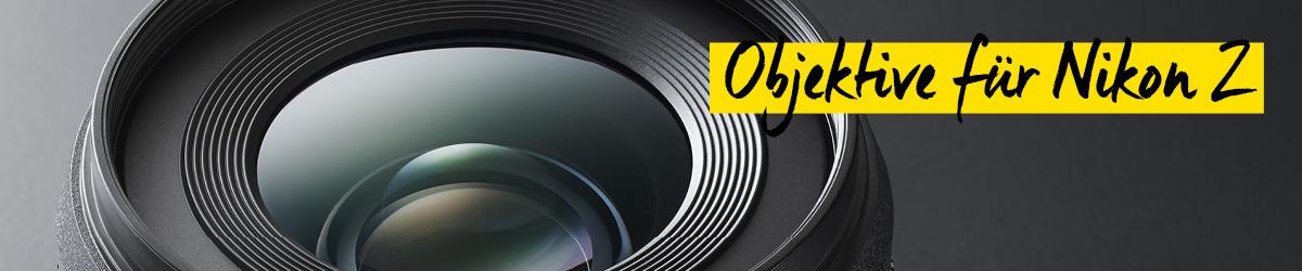 Objektive für Nikon Z