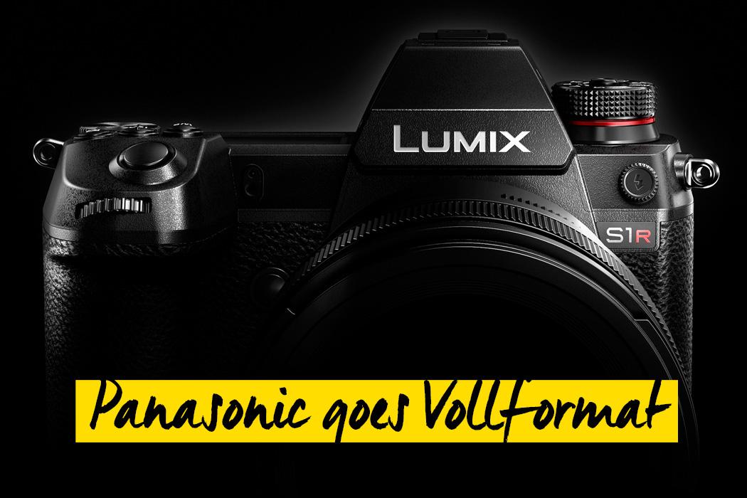 Panasonic Neuheitentag: Lumix S Vollformat