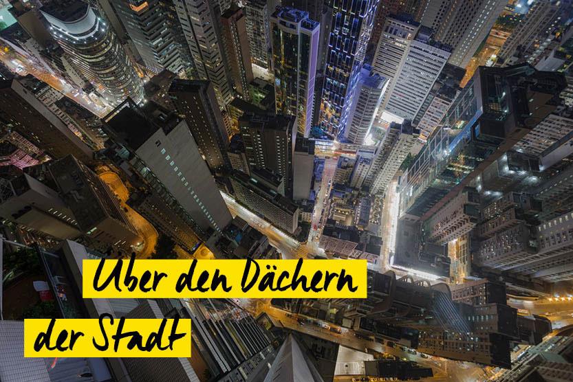 Schnappschuss: Über den Dächern der Stadt