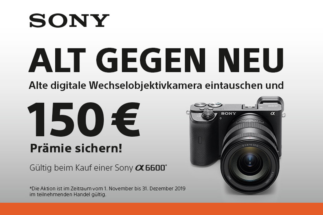 Sony A6600 Tauschaktion