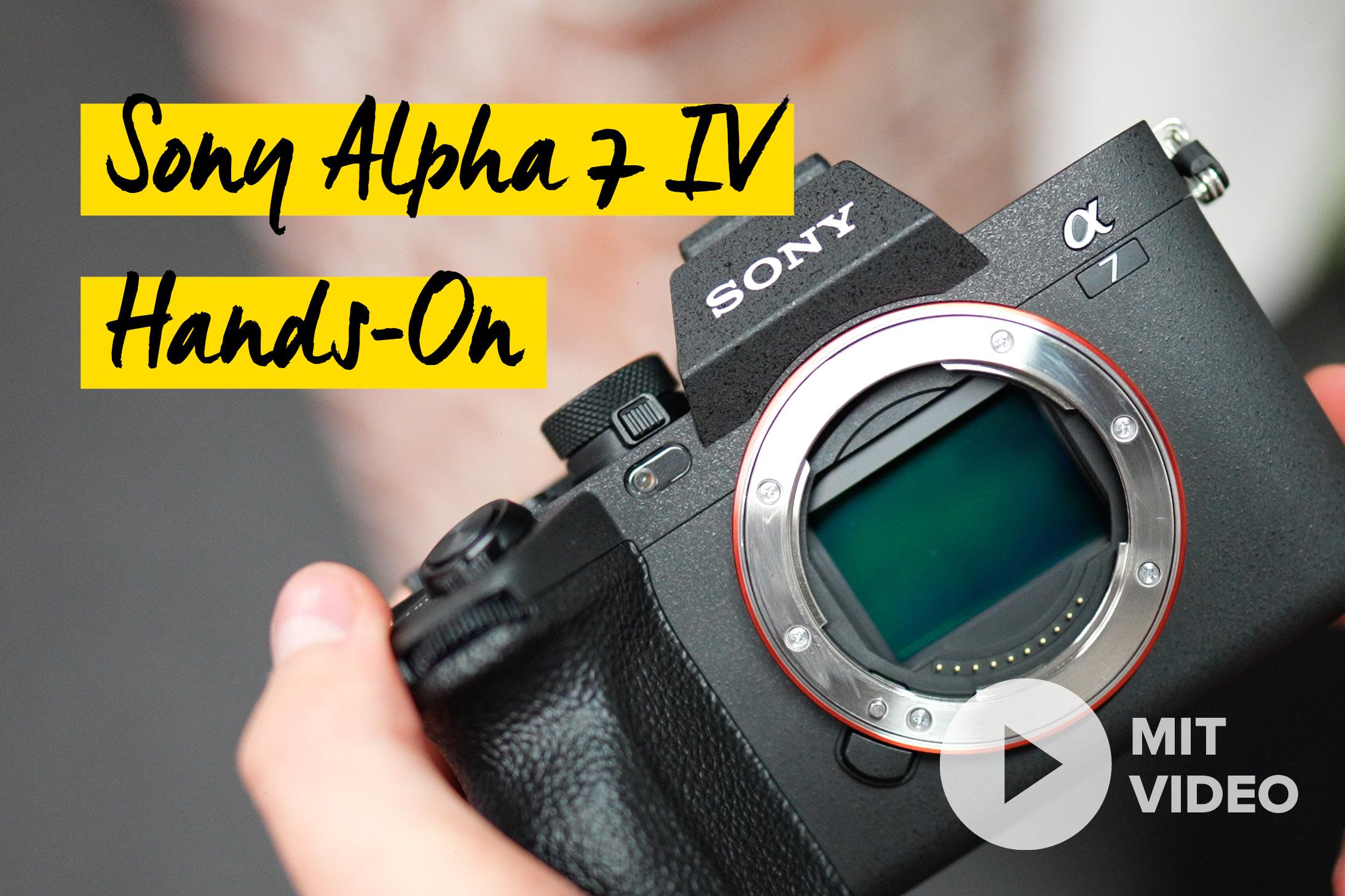 Sony Alpha 7 IV im Hands-On Test